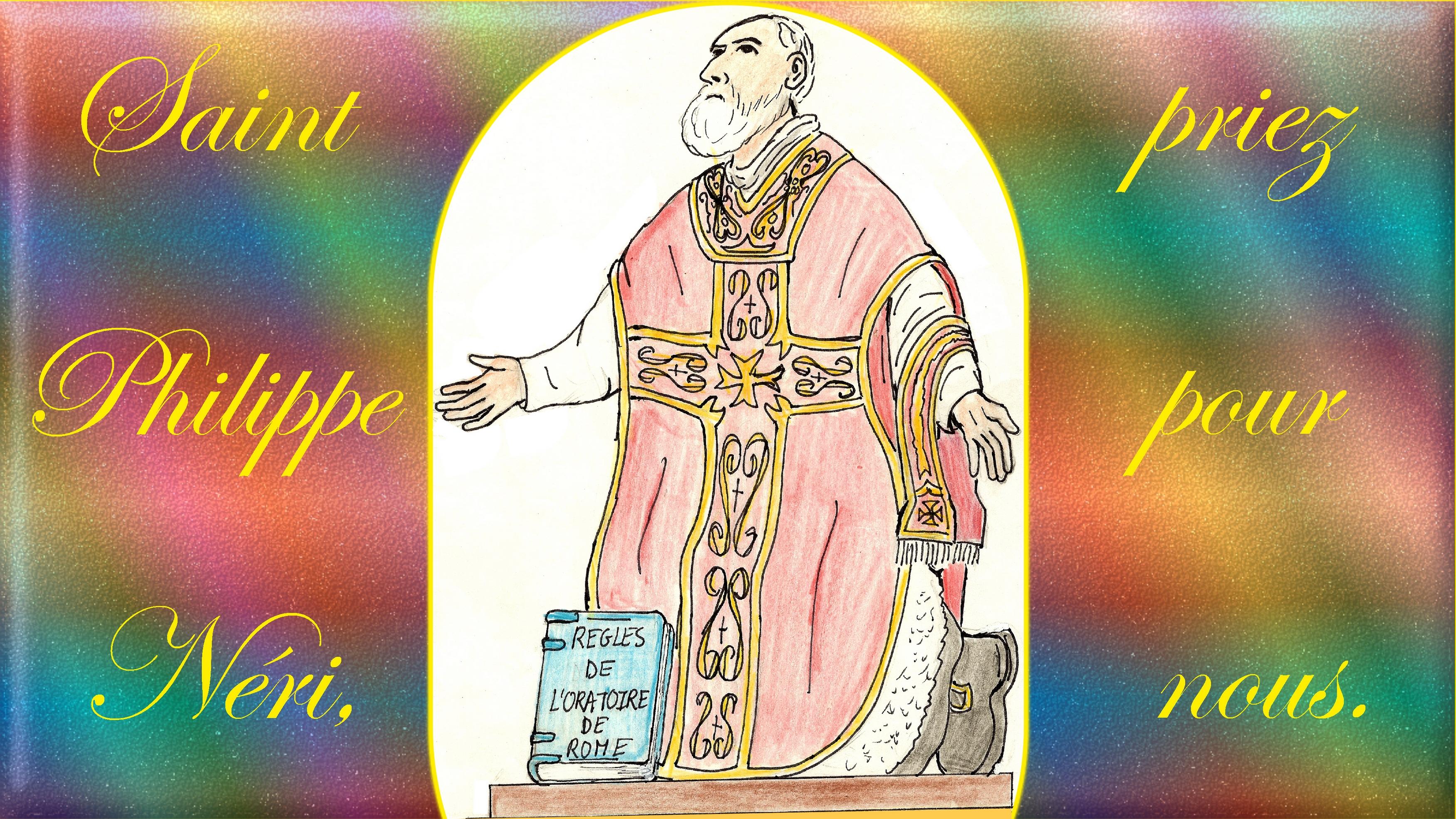 CALENDRIER CATHOLIQUE 2020 (Cantiques, Prières & Images) - Page 15 St-philippe-n-ri-5769e5a