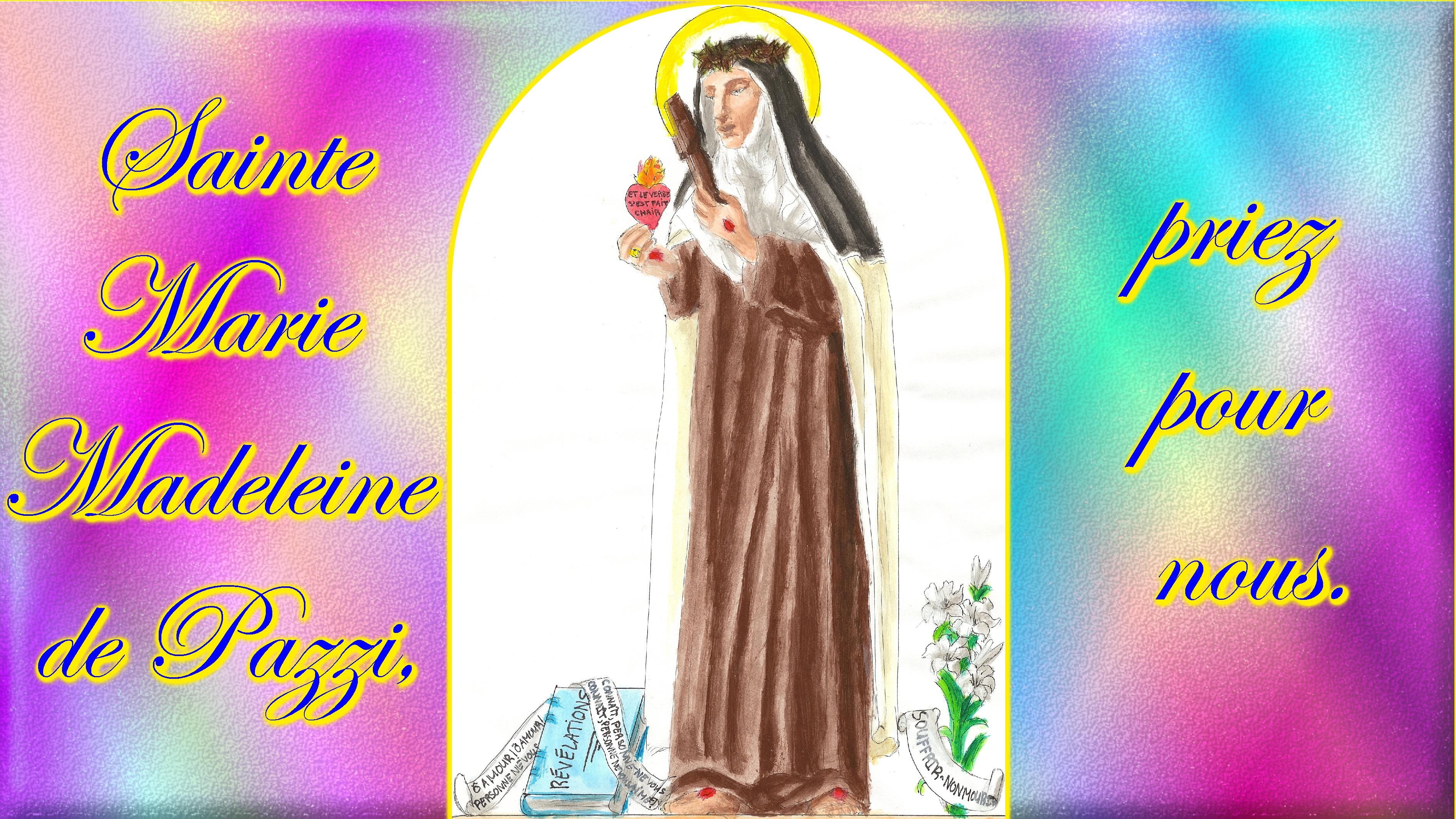 CALENDRIER CATHOLIQUE 2020 (Cantiques, Prières & Images) - Page 15 Ste-marie-madeleine-de-pazzi-576c33d